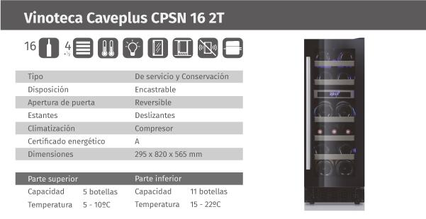 Ficha de producto Caveplus CPSN 16 2T